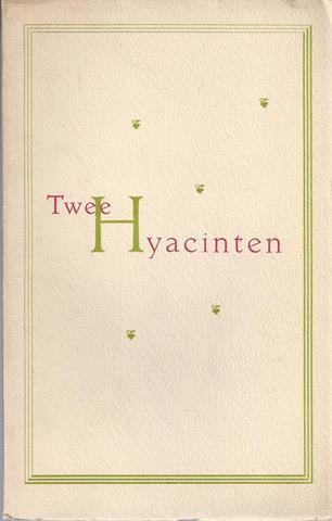 GREGOOR, NOL - Twee Hyacinten. Een Optimistische Monoloog