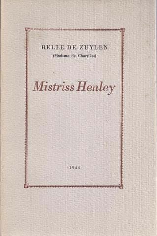 ZUYLEN, BELLE DE (MADAME DE CHARRIÈRE) - Mistriss Henley