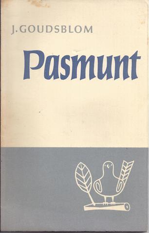 GOUDSBLOM, J. (1932) - Pasmunt, Aforismen, Versjes En Notities