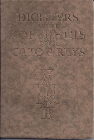GRESHOFF, J ONDER PS. OTTO P. REYS - Dichters in Het Koffiehuis