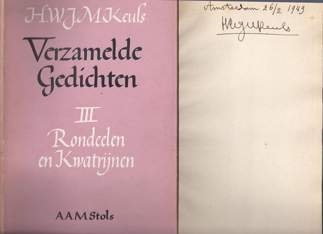 KEULS, H.W.J.M. - Rondeelen En Kwatrijnen/ Verzamelde Gedichten Deel III