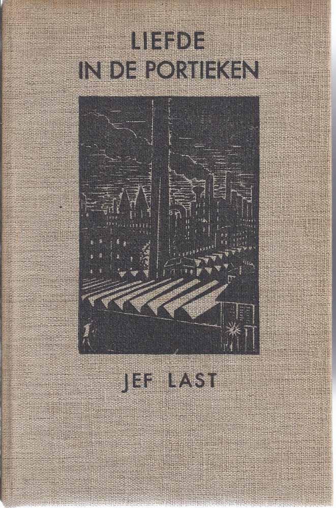 LAST, JEF (1898-1972) - Liefde in de Portieken