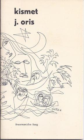 ORIS, J. (=JORIS VAN KLAVEREN, 1915) - Kismet