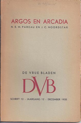PAREAU, N.E.M. EN NOORDSTAR, J.C. - Argos En Arcadia
