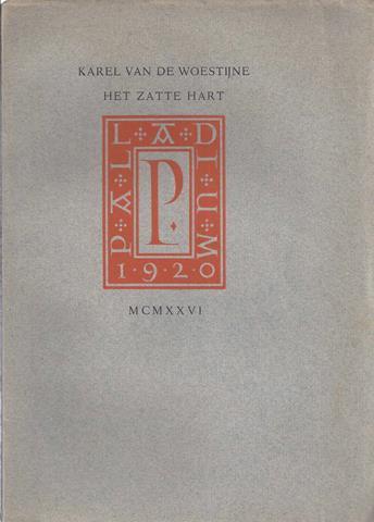 WOESTIJNE, KAREL VAN DE - Het Zatte Hart
