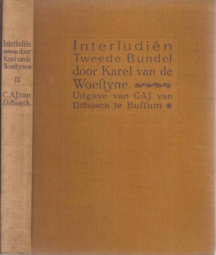 WOESTIJNE, KAREL VAN DE (1878-1929) - Interludiën, Tweede Bundel