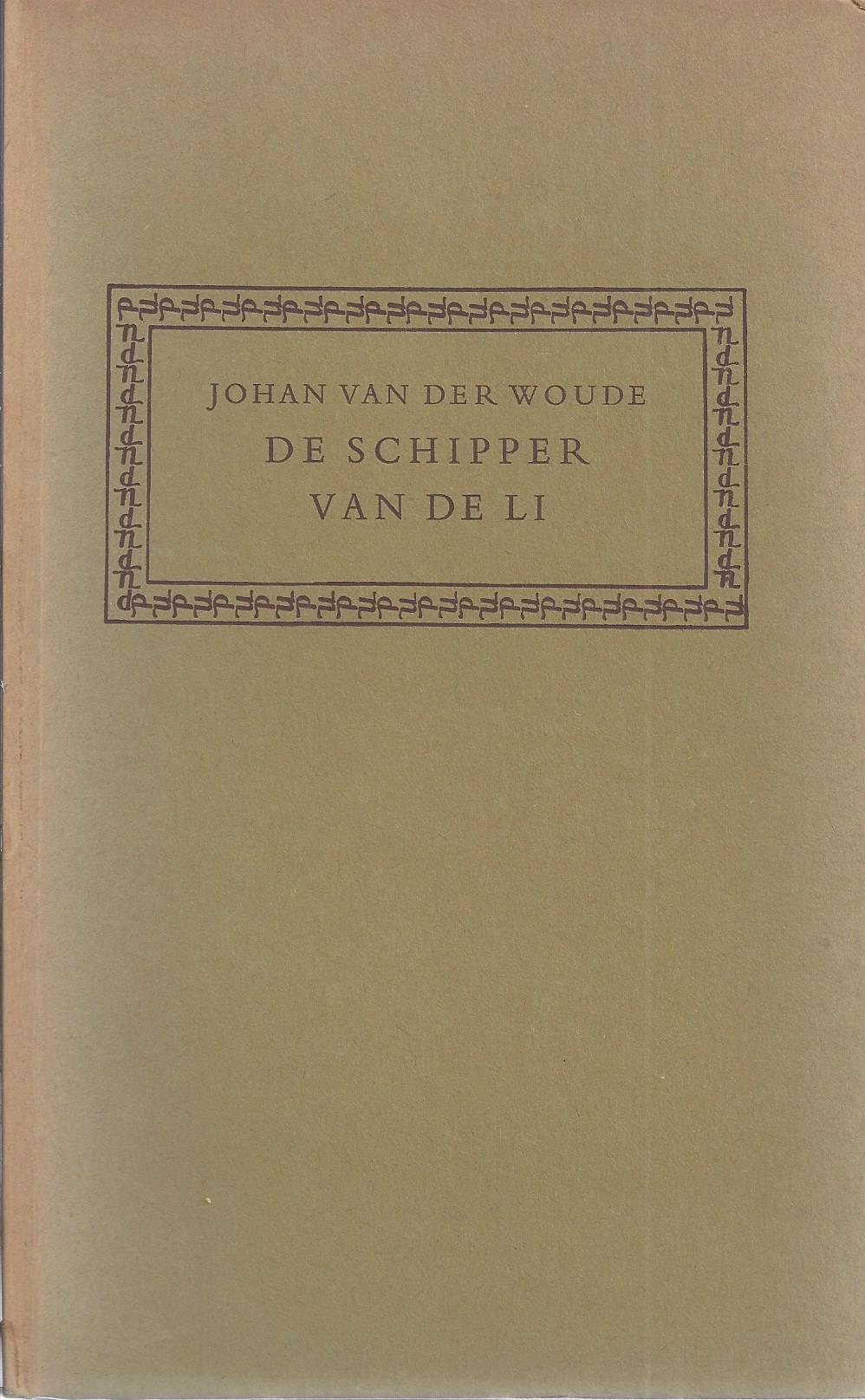 WOUDE, JOHAN VAN DER - De Schipper Van de LI