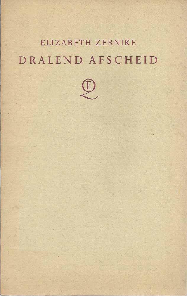 ZERNIKE, ELIZABETH 1891-1982) - Dralend Afscheid