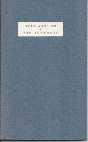 ROLAND HOLST, A. - Over Arthur Van Schendel