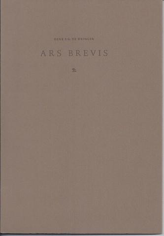 WRINGER, HENK P.G.DE - Ars Brevis