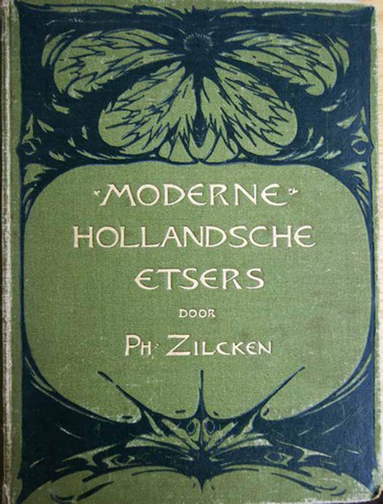ZILCKEN, PH, DOOR/ OVER DE HAAGSE SCHOOL E.A. - Moderne Hollandsche Etsers
