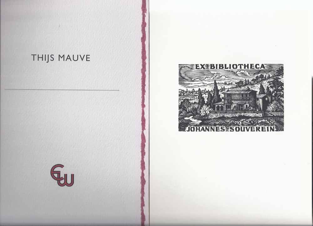 MAUVE, THIJS; VOORWOORD DOOR JOS VAN WATERSCHOOT - Exlibriskring 1995; Thijs Mauve, Veertien in Hout Gegraveerde Exlibris En Andere Kleingrafiek Van de Blokken Gedrukt