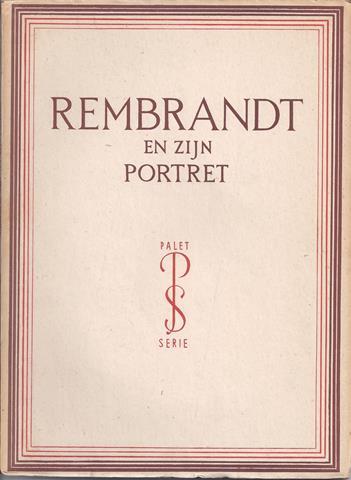REMBRANDT, OVER/ DOOR DR.H.E.VAN GELDER - Rembrandt En Zijn Portret, Met 62 Afbeeldingen